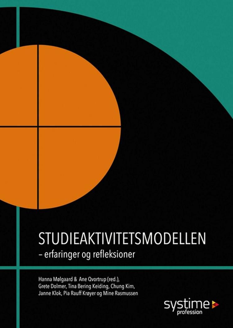 Studieaktivitetsmodellen af Tina Bering Keiding, Ane Qvortrup og Chung Kim m.fl.