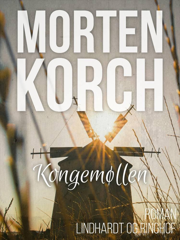 Kongemøllen af Morten Korch