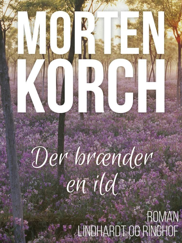 Der brænder en ild af Morten Korch