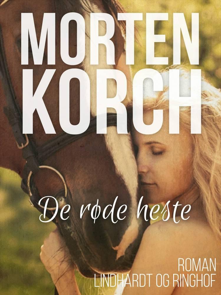 De røde heste af Morten Korch