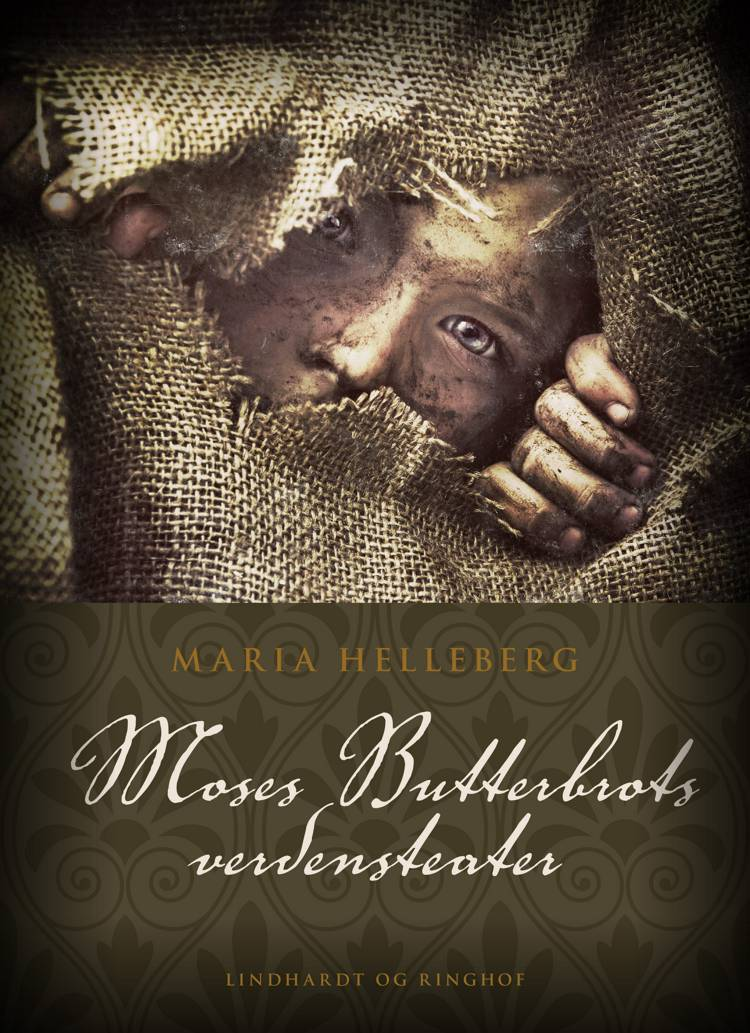 Moses Butterbrots Verdensteater af Maria Helleberg