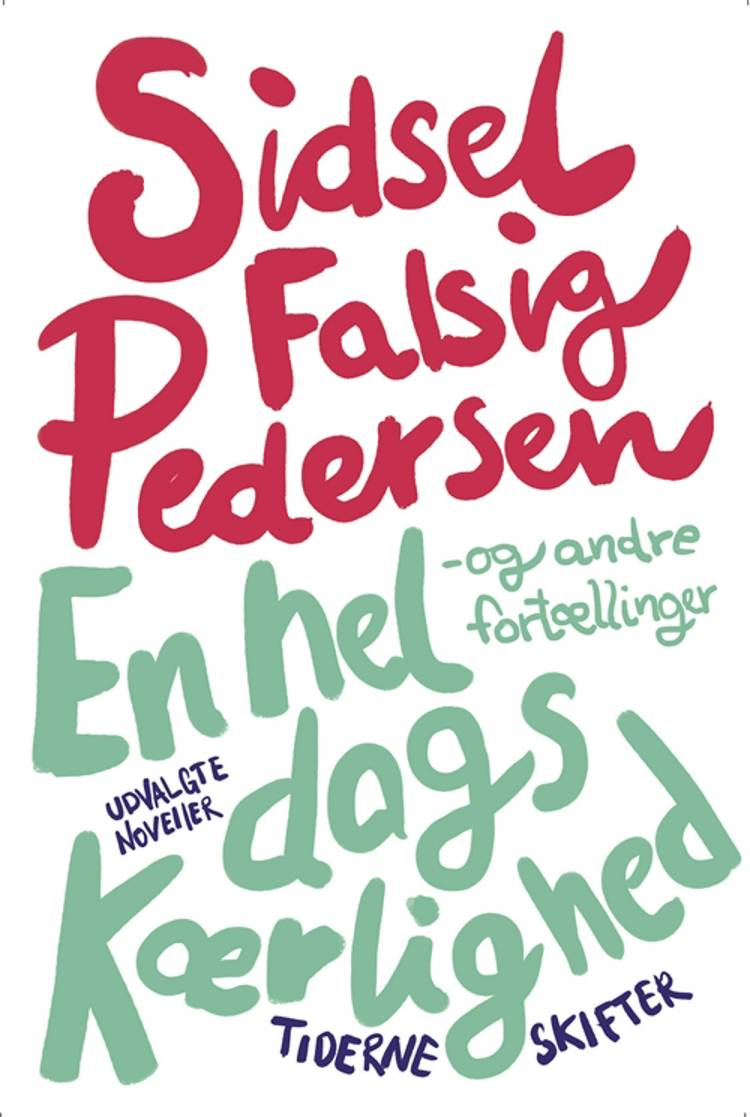 En hel dags kærlighed af Sidsel Falsig Pedersen