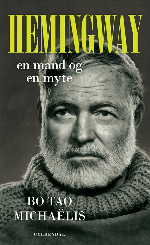 Hemingway af Bo Tao Michaëlis