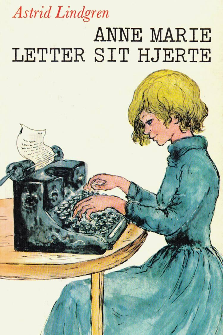 Anne Marie letter sit hjerte af Astrid Lindgren