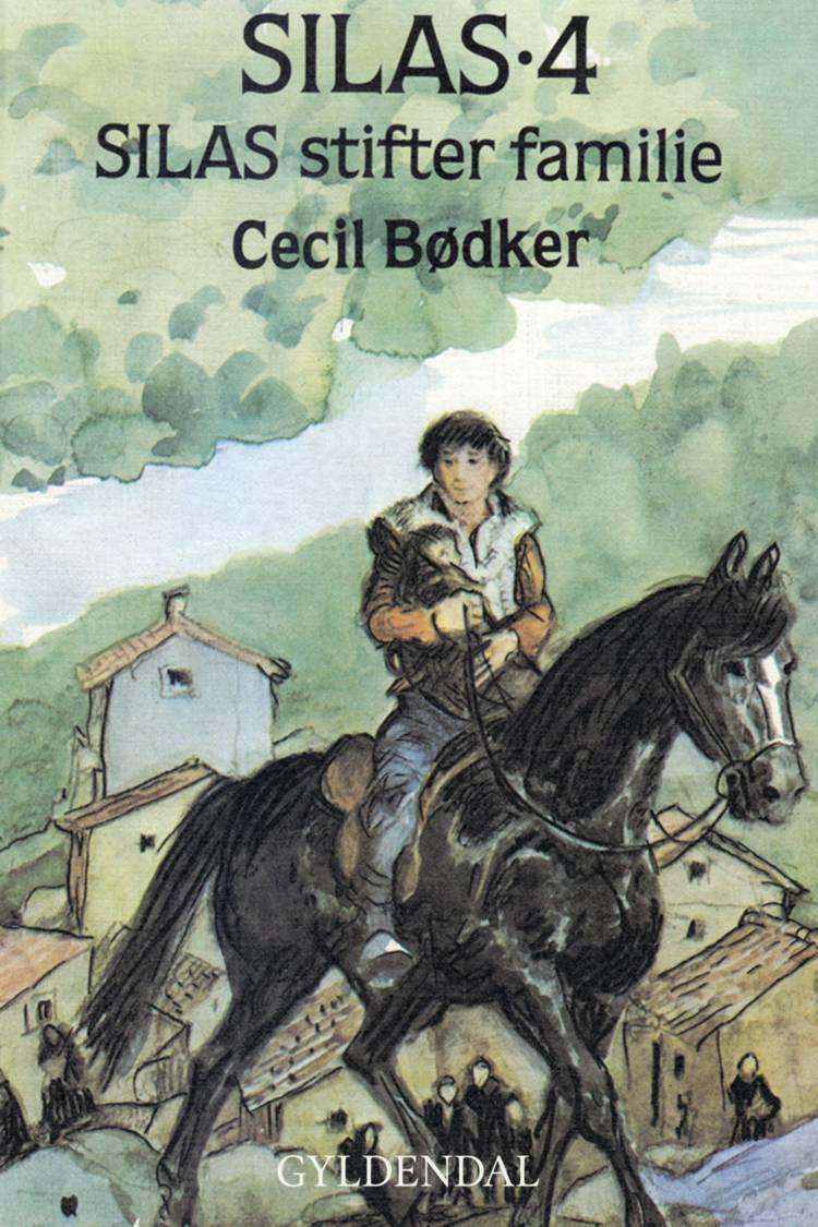 Silas stifter familie af Cecil Bødker