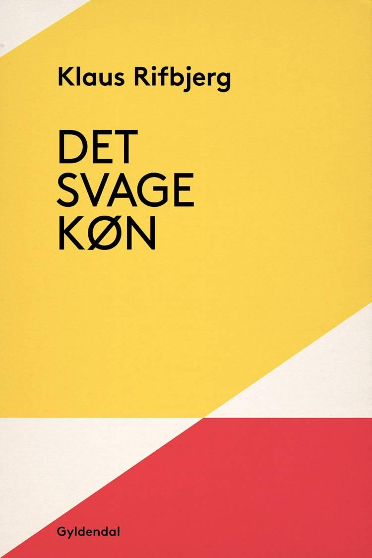 Det svage køn af Klaus Rifbjerg