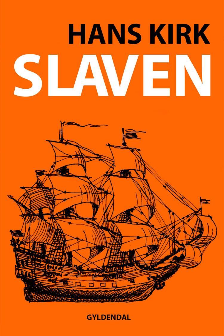 Slaven af Hans Kirk