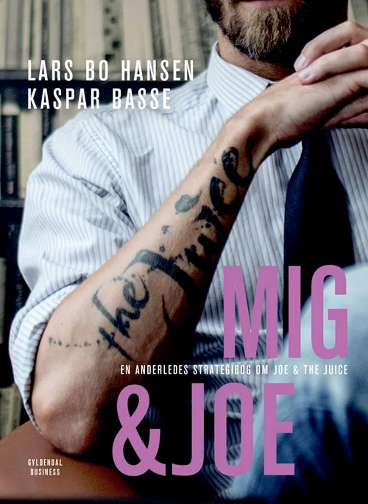 Mig & Joe af Lars Bo Hansen og Kaspar Basse