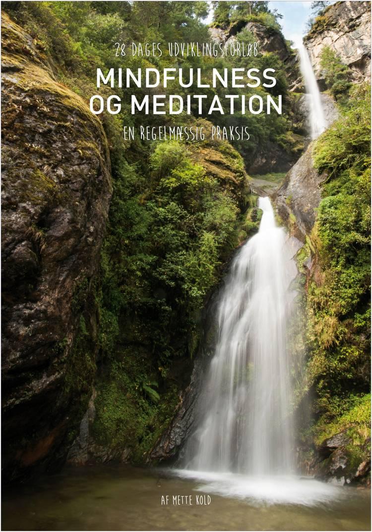 Mindfulness og meditation af Mette Kold