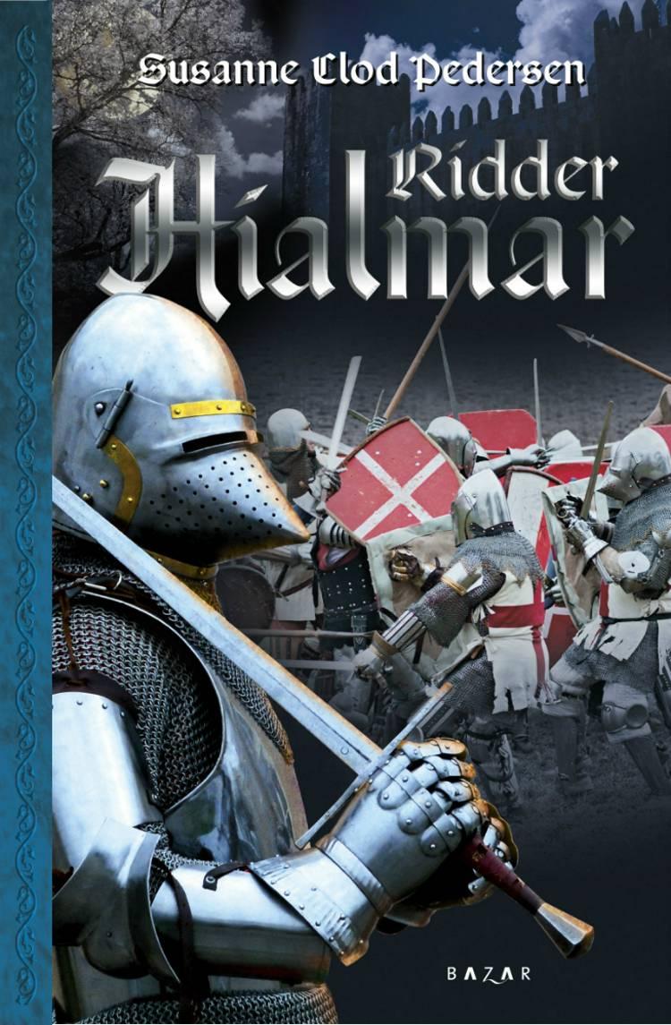 Ridder Hialmar af Susanne Clod Pedersen