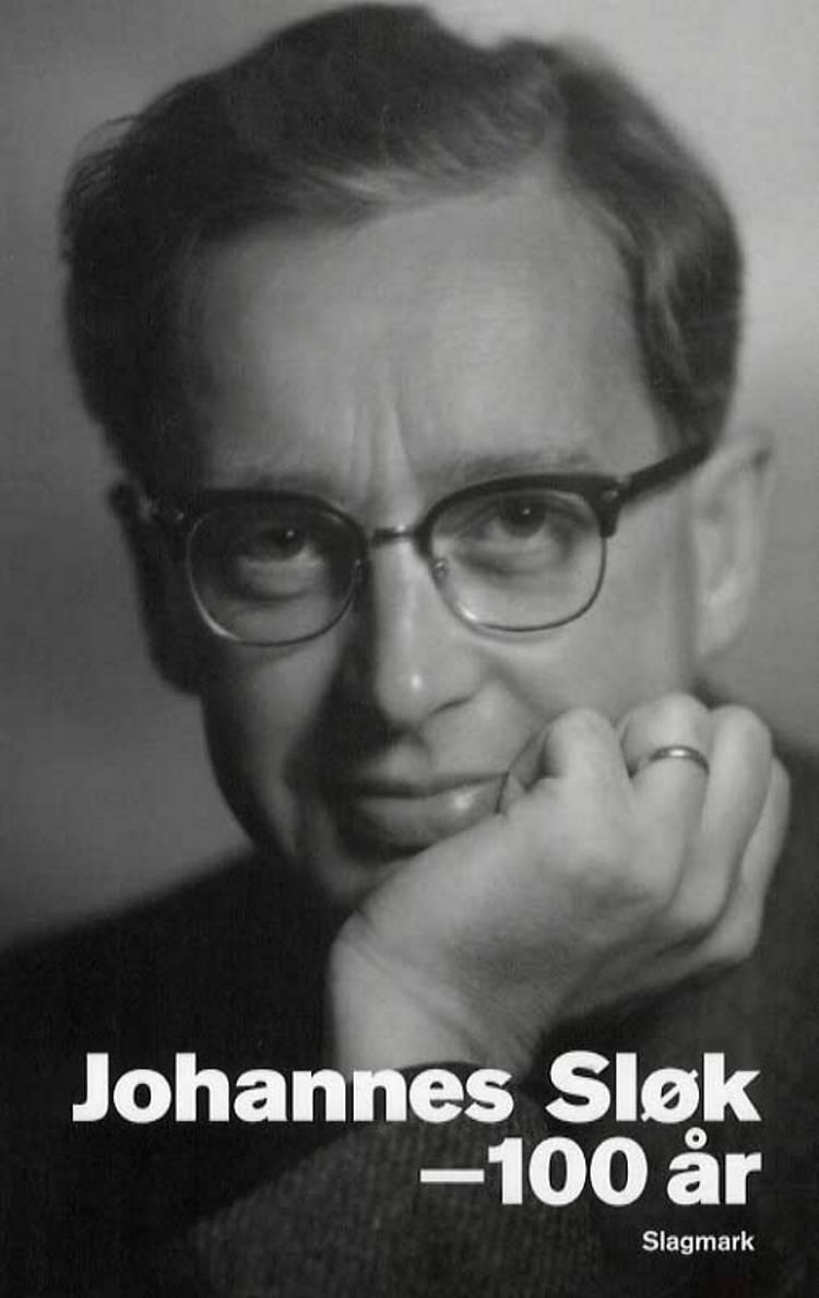 Johannes Sløk - 100 år