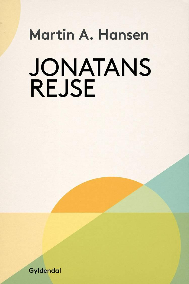 Jonatans Rejse af Martin A. Hansen