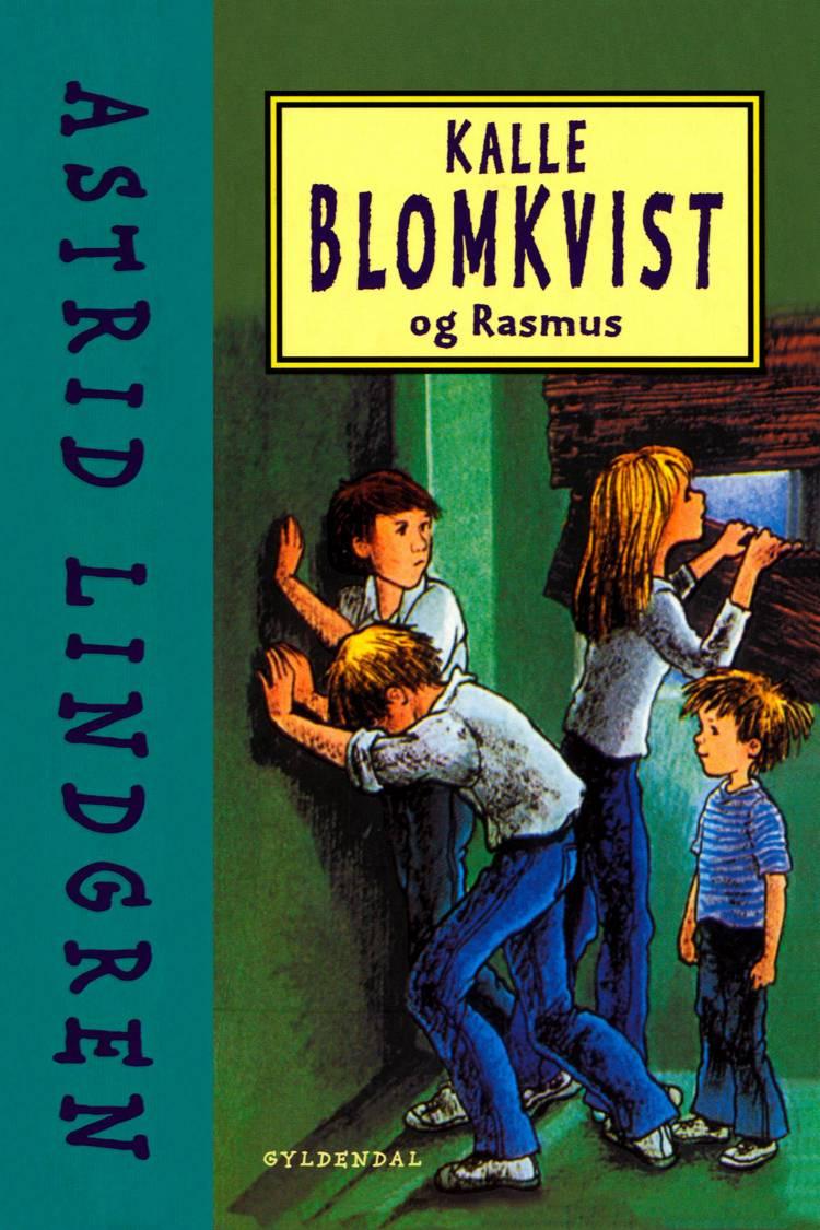 Kalle Blomkvist og Rasmus af Astrid Lindgren