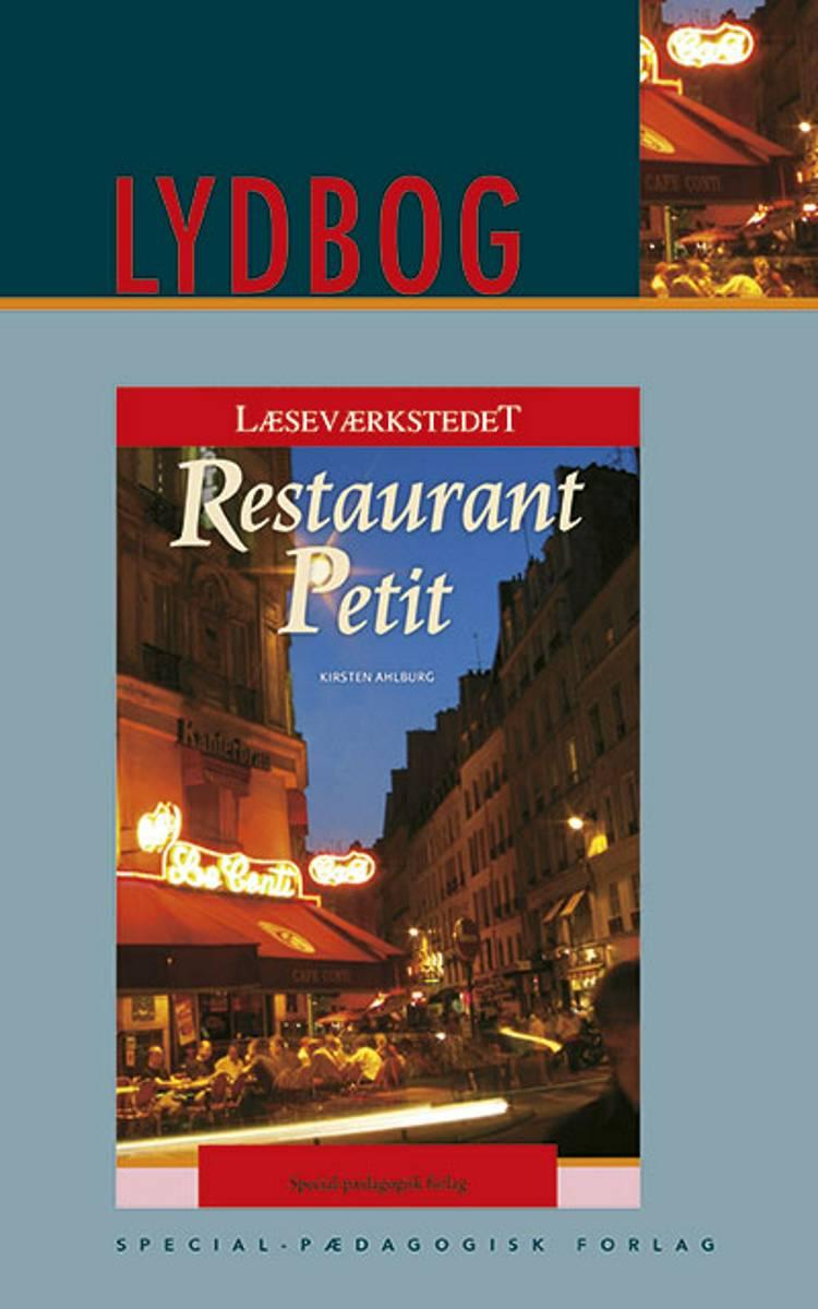 Restaurant Petit E-lydbog af Kirsten Ahlburg