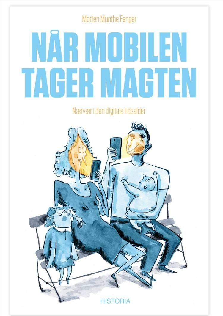 Når mobilen tager magten af Morten Munthe Fenger