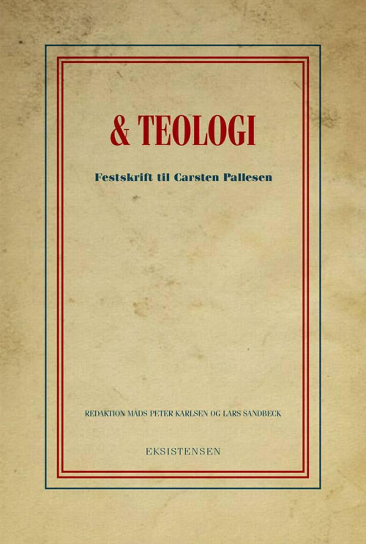 Og teologi af Lars Sandbeck, Mads Peter Karlsen og Mads Peters Karlsen
