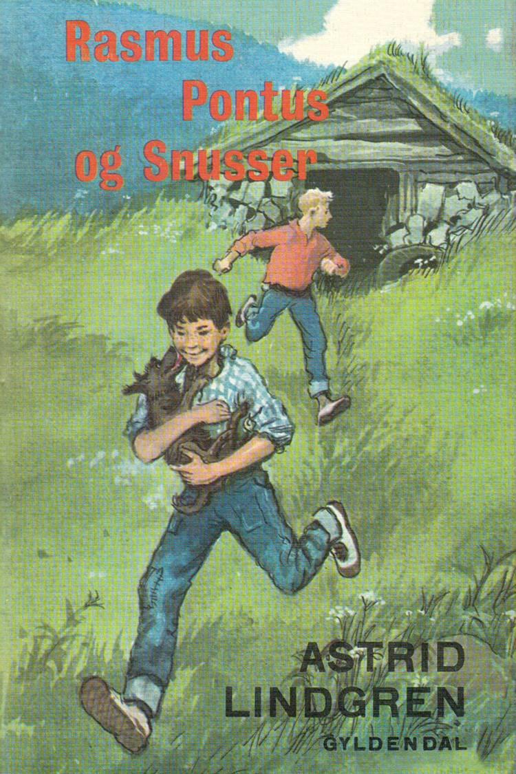 Rasmus, Pontus og Snusser af Astrid Lindgren