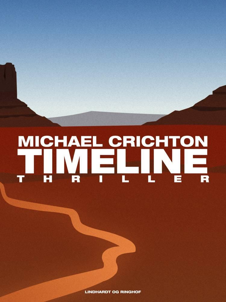 Timeline - rejsen til fortiden af Michael Crichton
