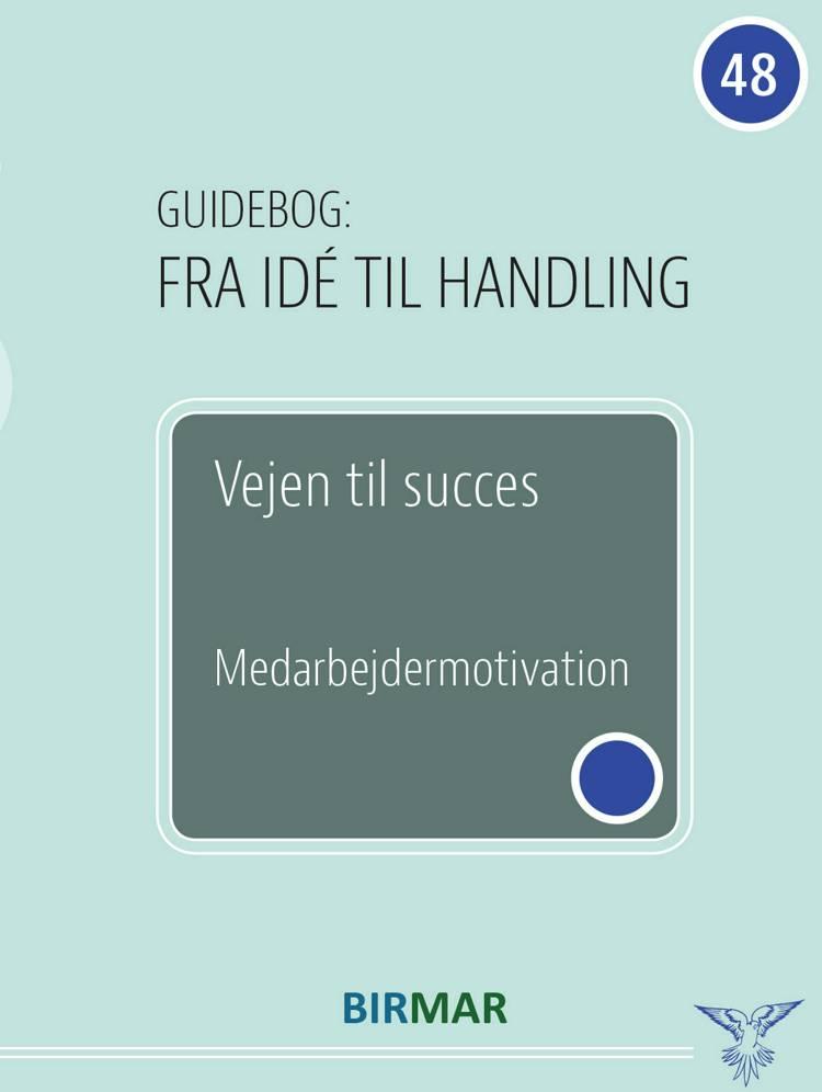 Vejen til succes af Lars Stig Duehart