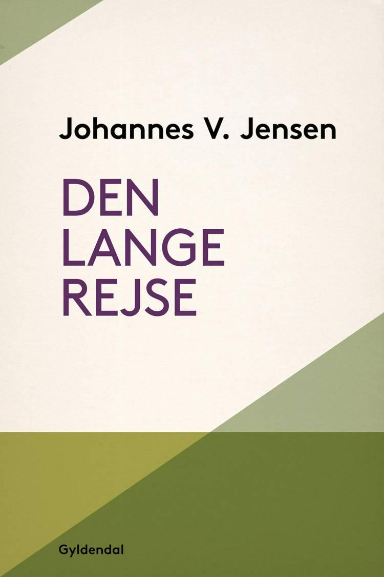 Den lange Rejse af Johannes V. Jensen