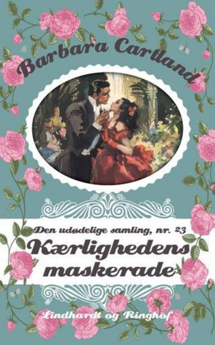 Kærlighedens maskerade af Barbara Cartland