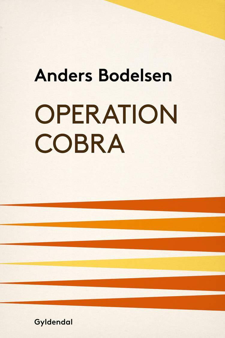 Operation Cobra af Anders Bodelsen