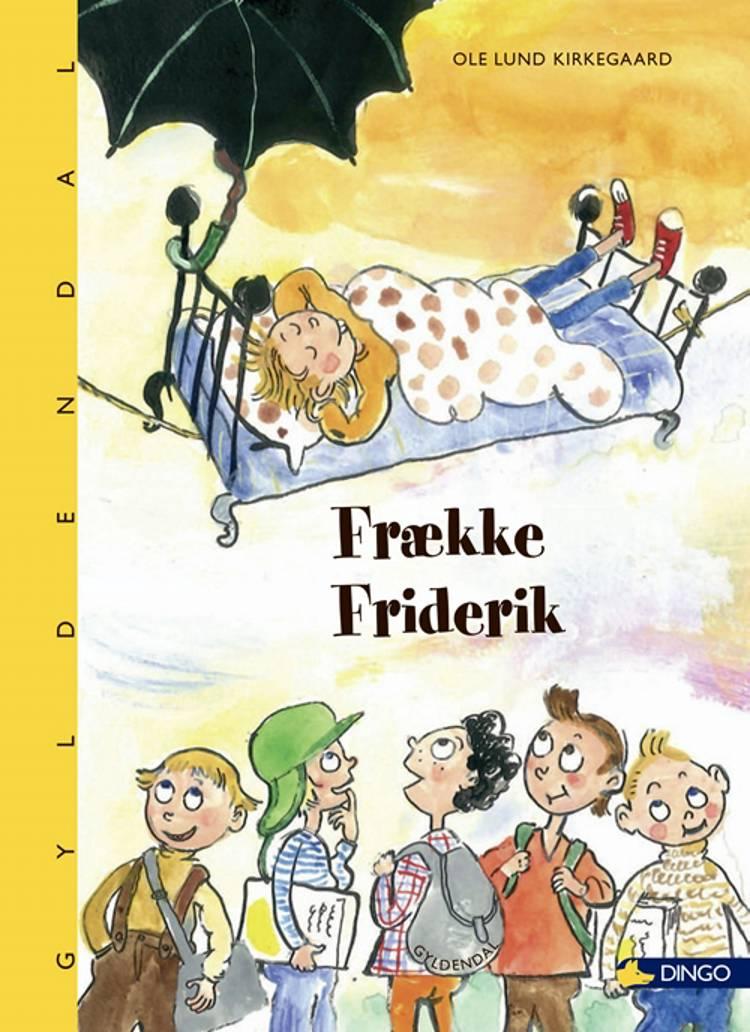 Frække Friderik af Ole Lund Kirkegaard