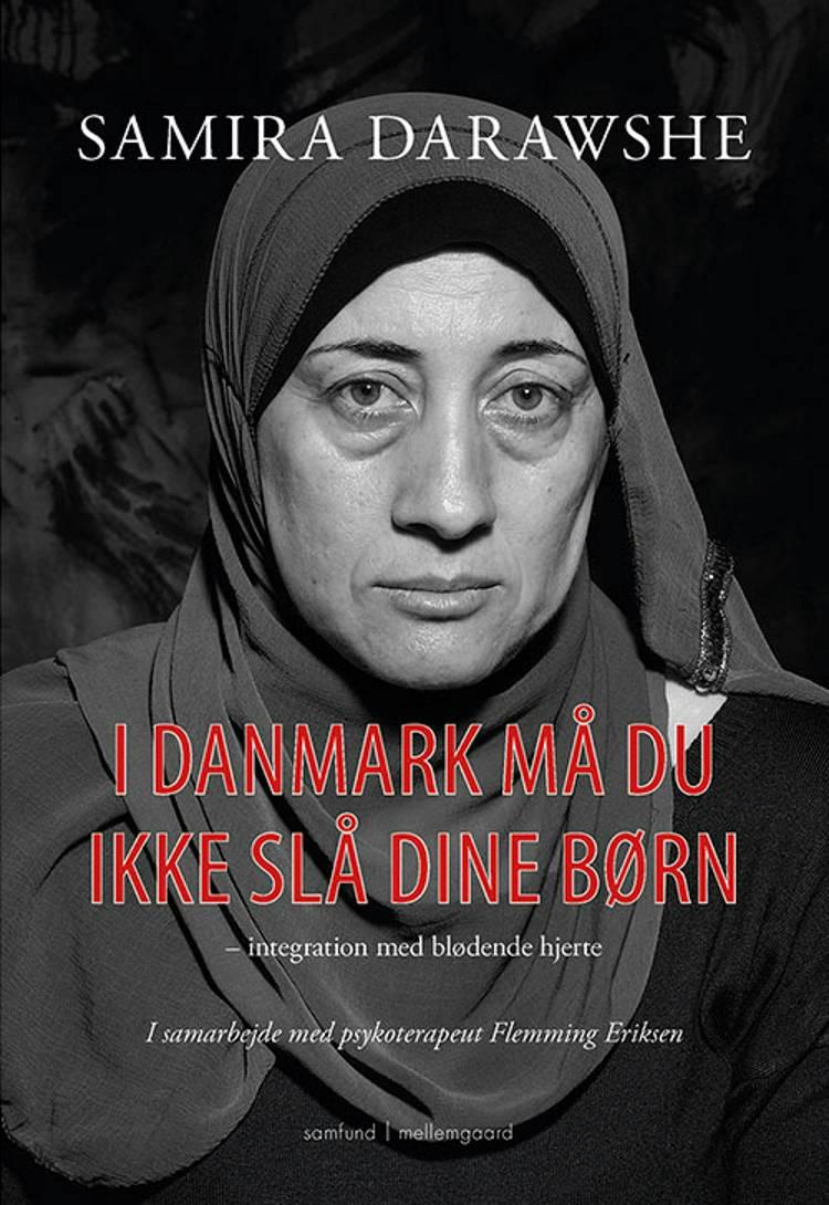 I Danmark må du ikke slå dine børn af Samira Darawshe