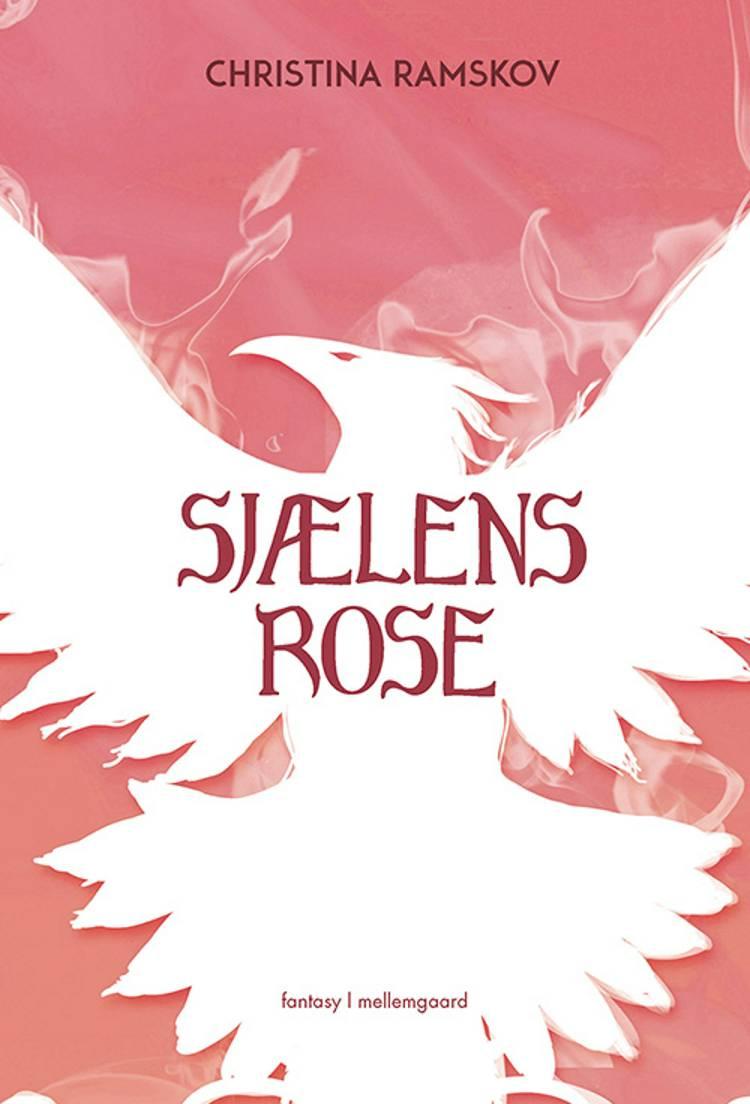 Sjælens rose af Christina Ramskov