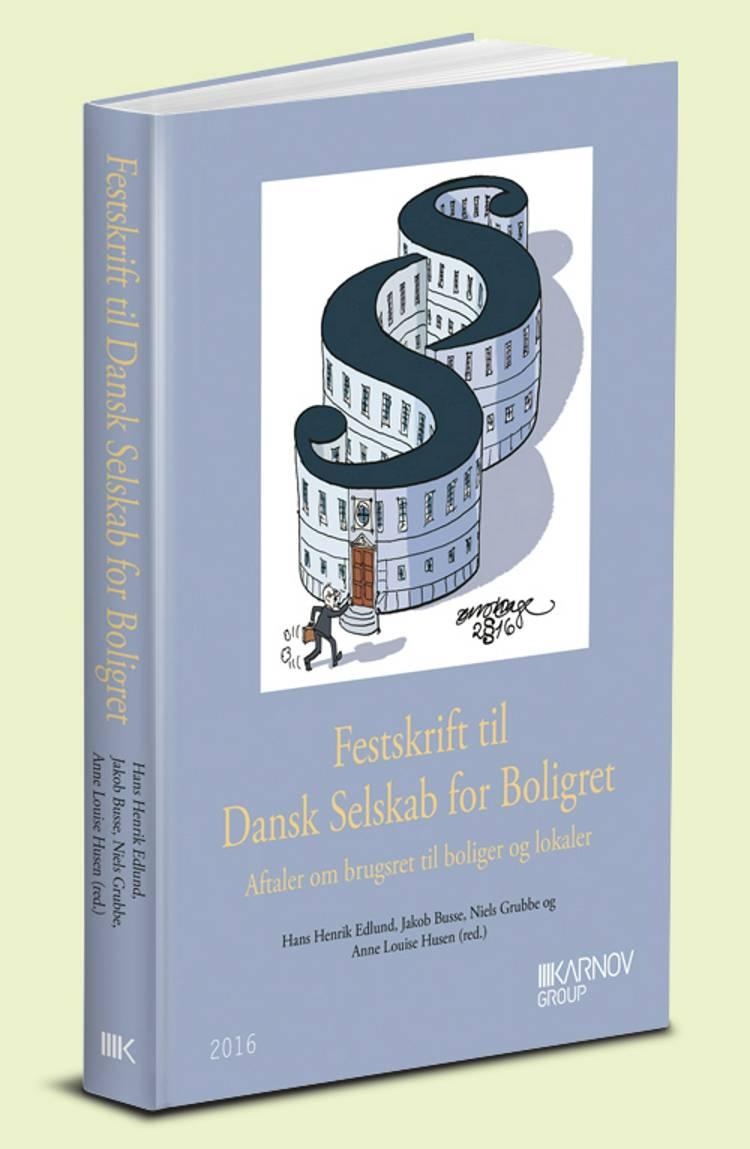 Festskrift til Dansk Selskab for Boligret af Hans Henrik Edlund, Niels Grubbe og Jakob Busse m.fl.