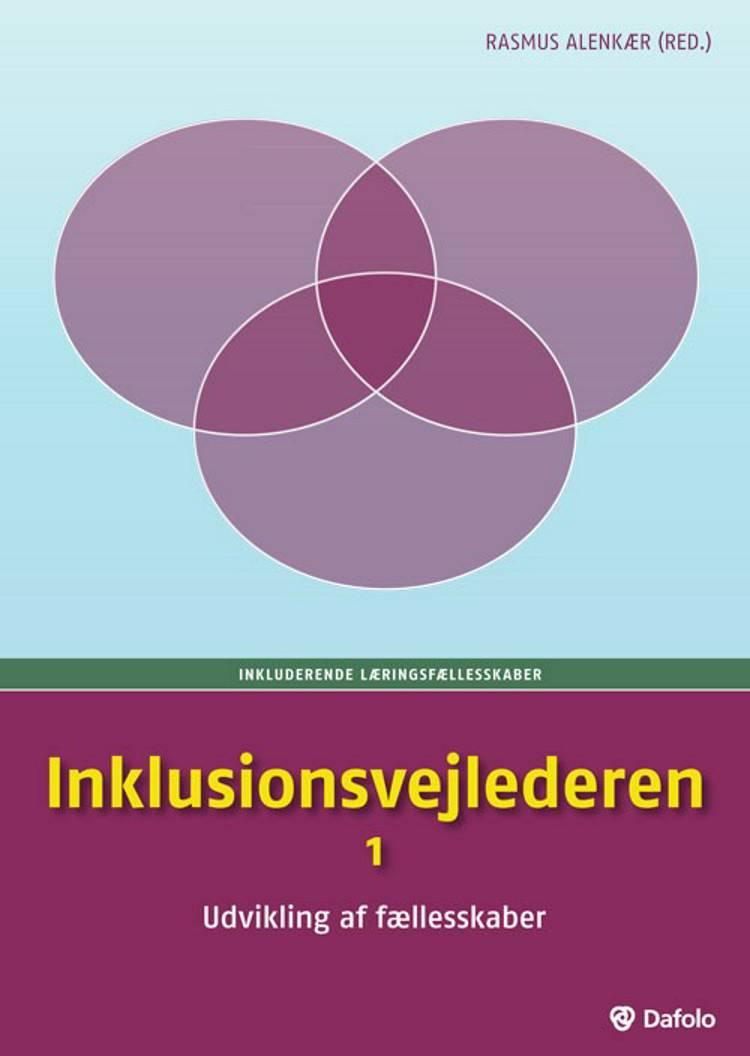 Inklusionsvejlederen af Rasmus Alenkær, Frank Spring, Heidi Honig Spring, Ditte Dalum Christoffersen, Kim Martin Nielsen og Stephanie Bäckström m.fl.