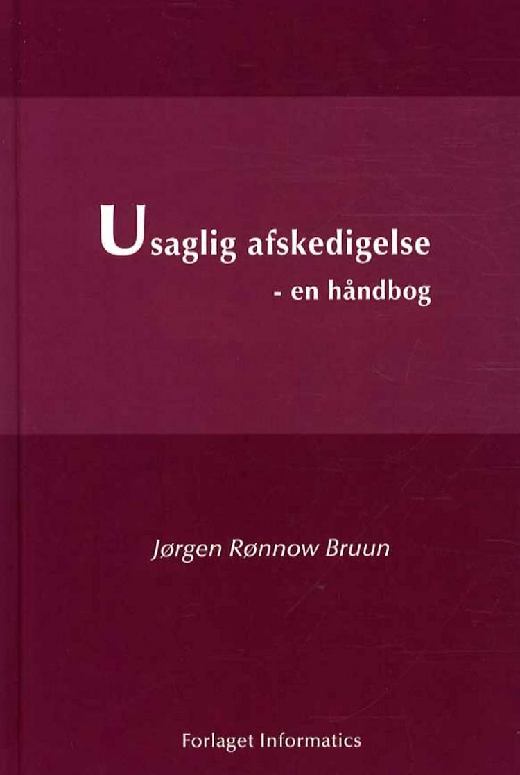 Usaglig afskedigelse af Jørgen Rønnow Bruun