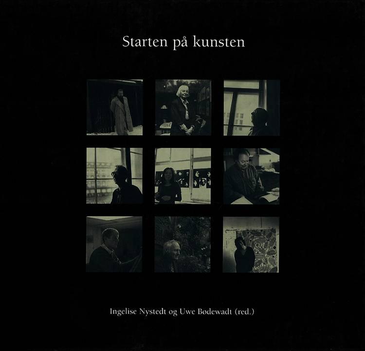 Starten på kunsten af Hanne Marie Svendsen, Kirsten Dehlholm og Per Nørgaard m.fl.