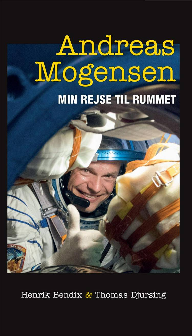 Min rejse til rummet af Thomas Djursing, Henrik Bendix og Andreas Mogensen