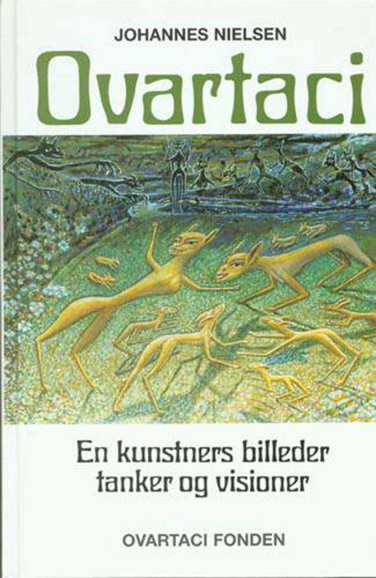 Ovartaci af Johannes Nielsen, Johannes Ovartaci, Eddie Danielsen, Mia Lejsted og Ovartaci