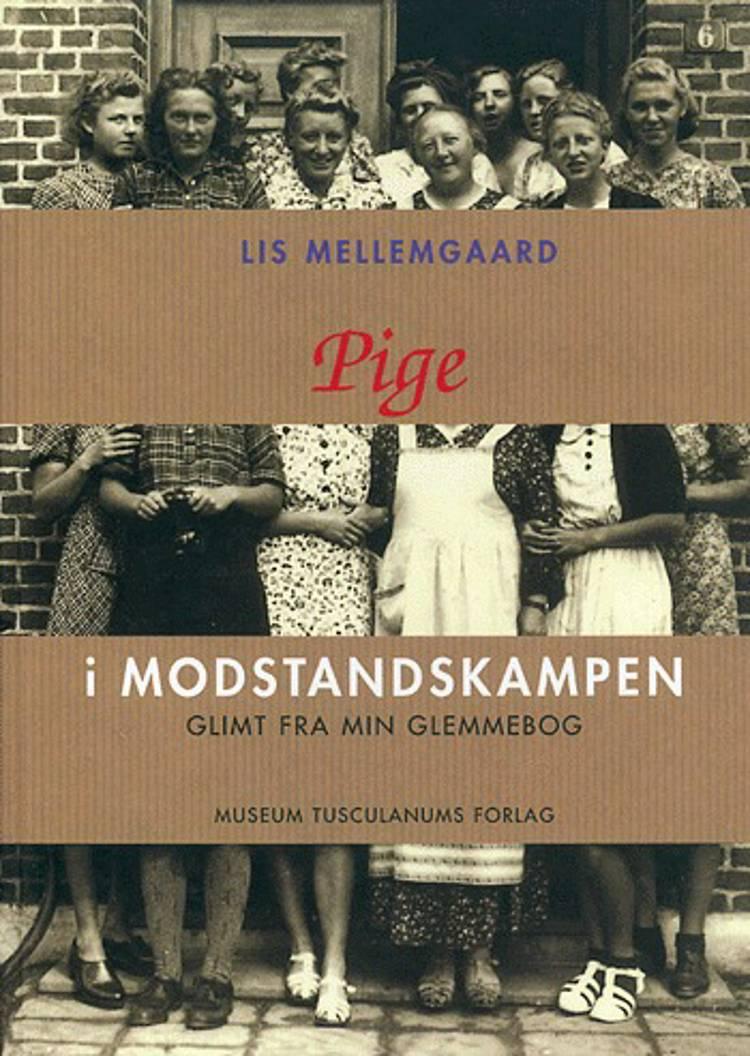 Pige i modstandskampen af Lis Mellemgaard