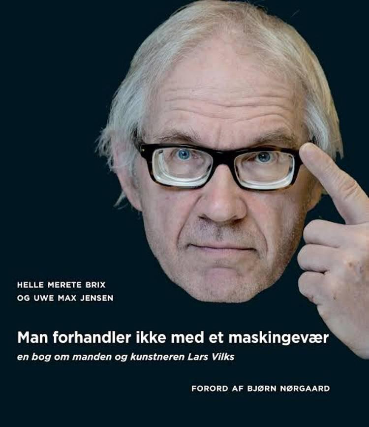 Man forhandler ikke med et maskingevær af Helle Merete Brix og Uwe Max Jensen