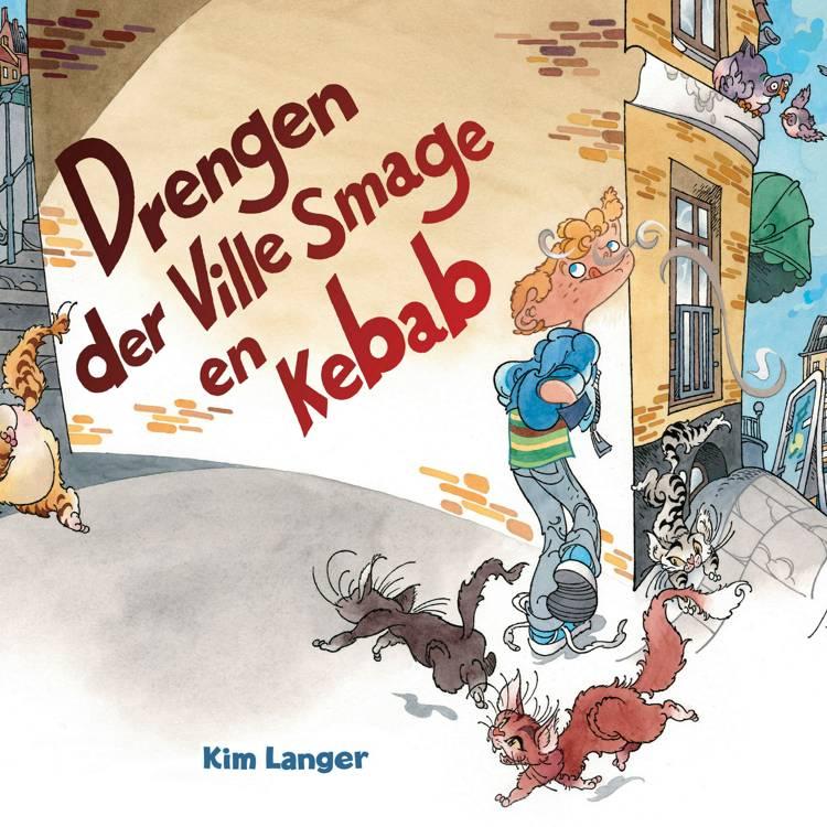 Drengen der ville smage en kebab af Kim Langer