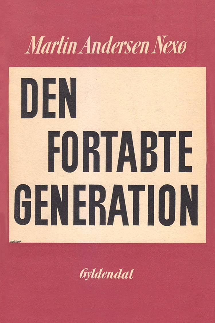 Den fortabte generation af Martin Andersen Nexø