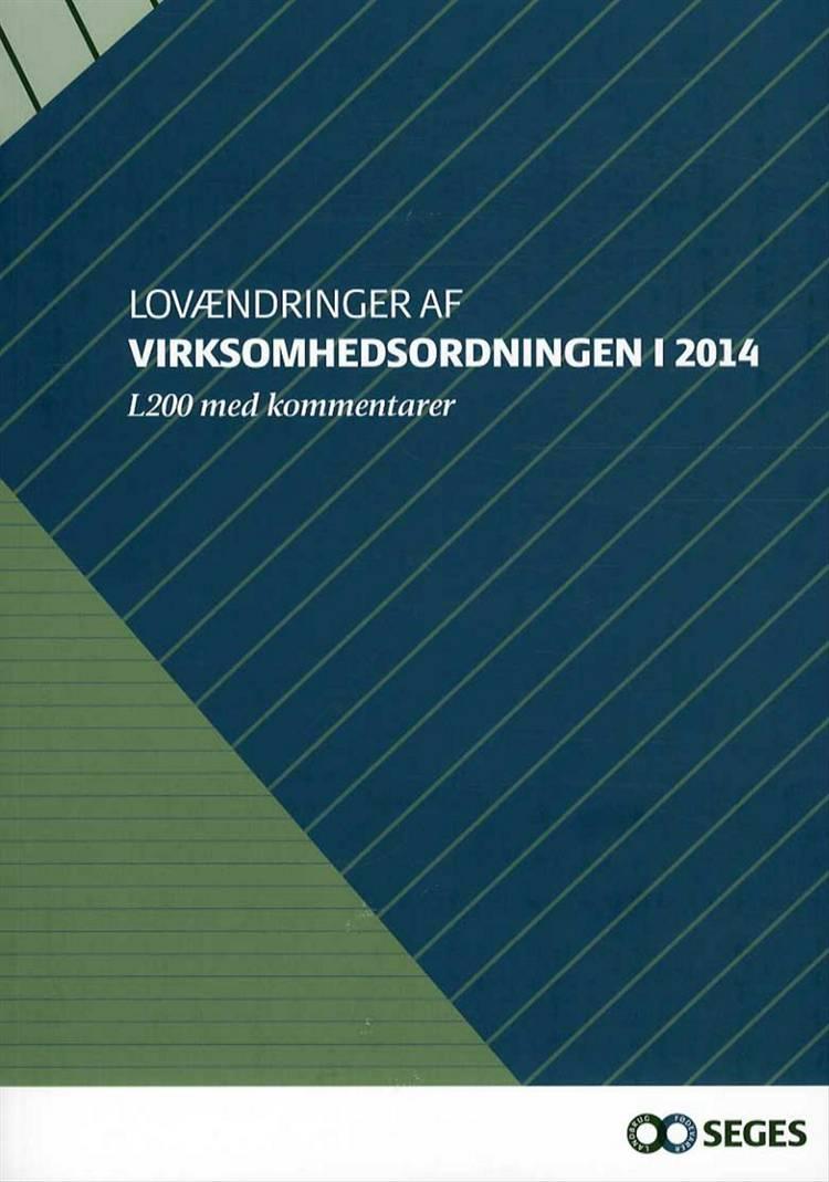 Lovændringer af virksomhedsordningen i 2014 af Søren Hjorth og Lone Hauge