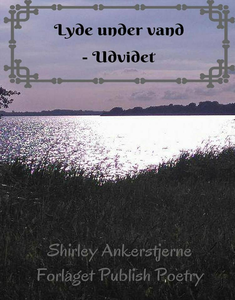 Lyde under vand af Shirley Ankerstjerne