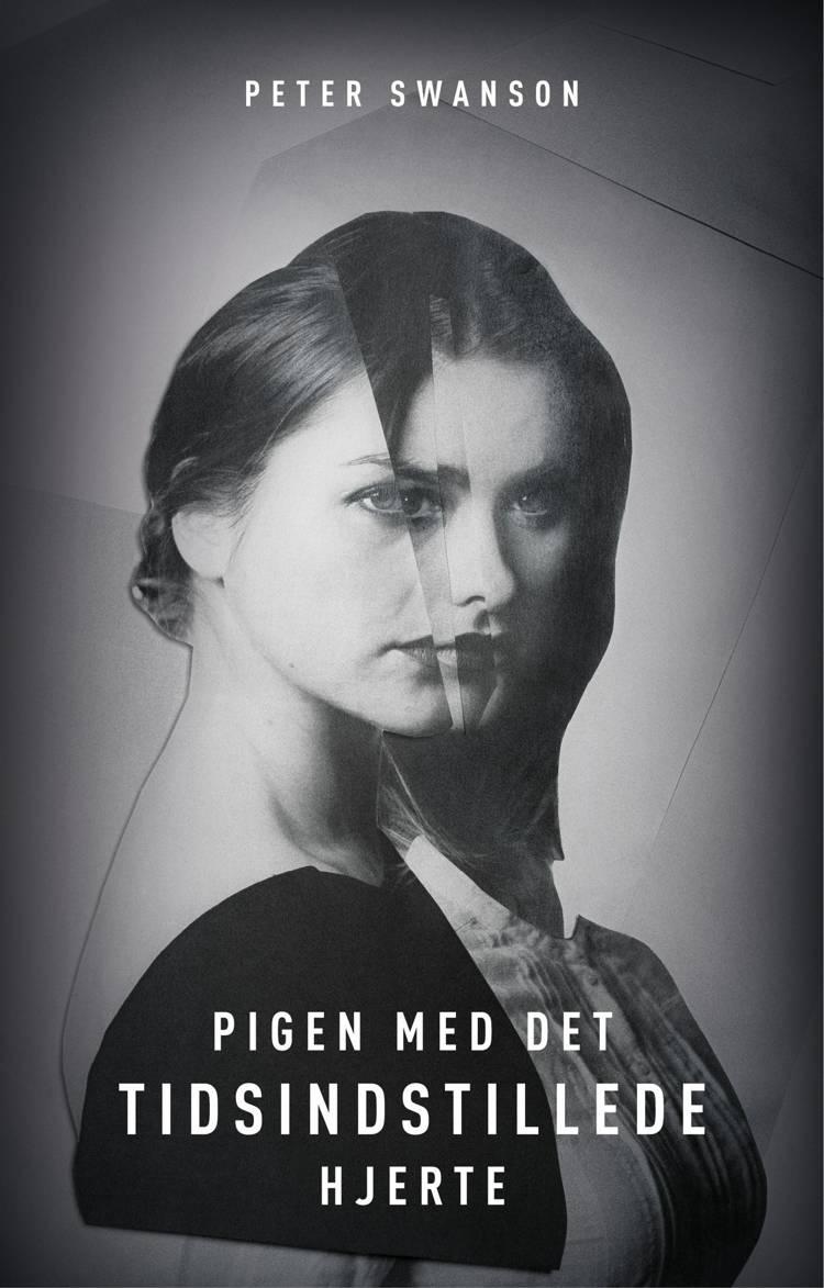 Pigen med det tidsindstillede hjerte af Peter Swanson