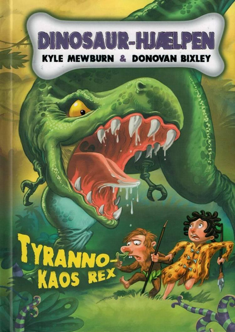 Tyrannokaos rex af Kyle Mewburn
