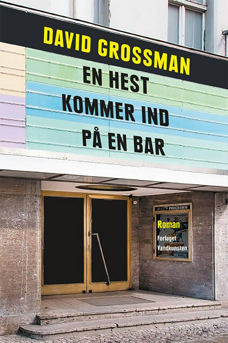 En hest kommer ind på en bar af David Grossman