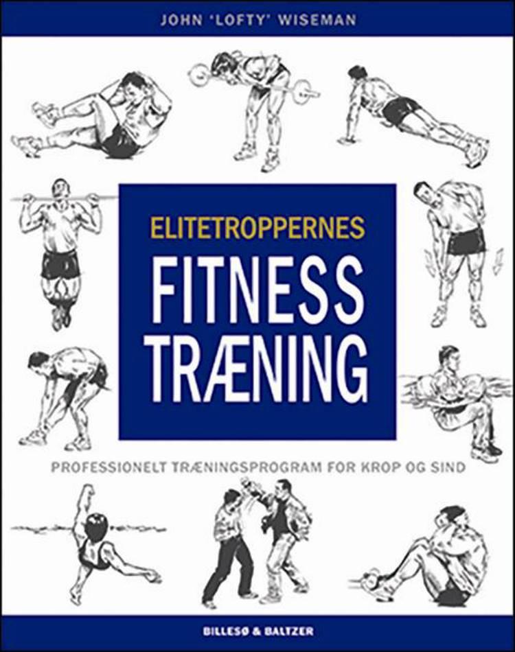 Elitetroppernes fitness træning af John Wiseman