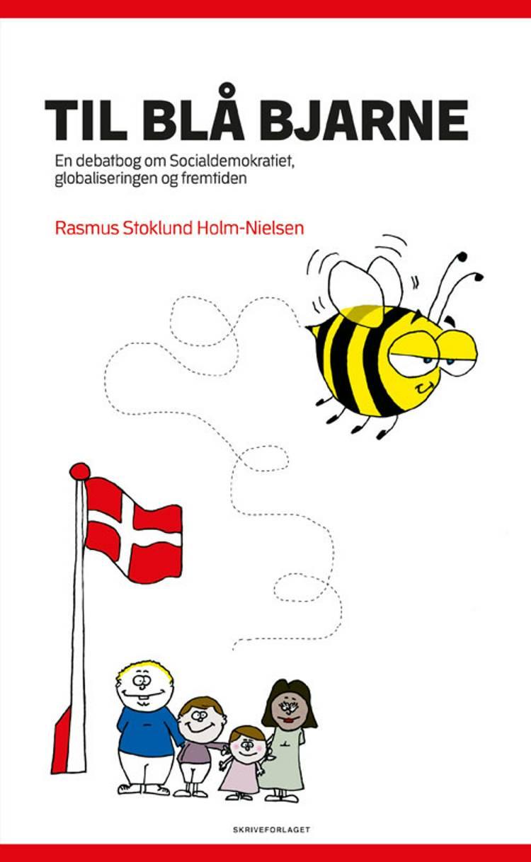 Til blå Bjarne af Rasmus Stoklund-Holm-Nielsen