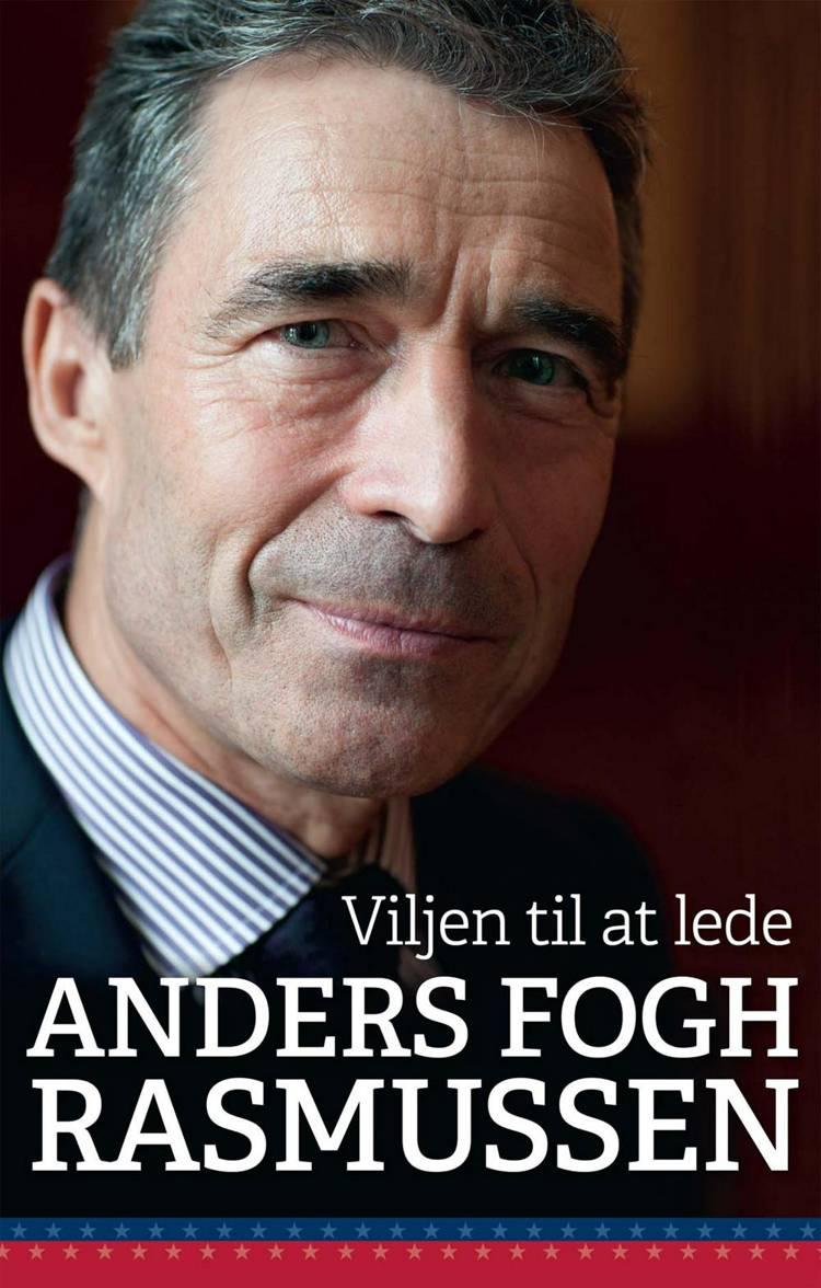 Viljen til at lede af Anders Fogh Rasmussen