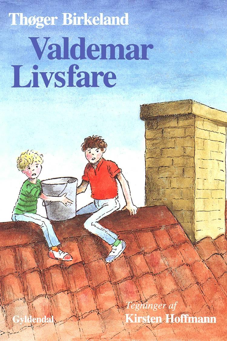 Valdemar Livsfare af Thøger Birkeland