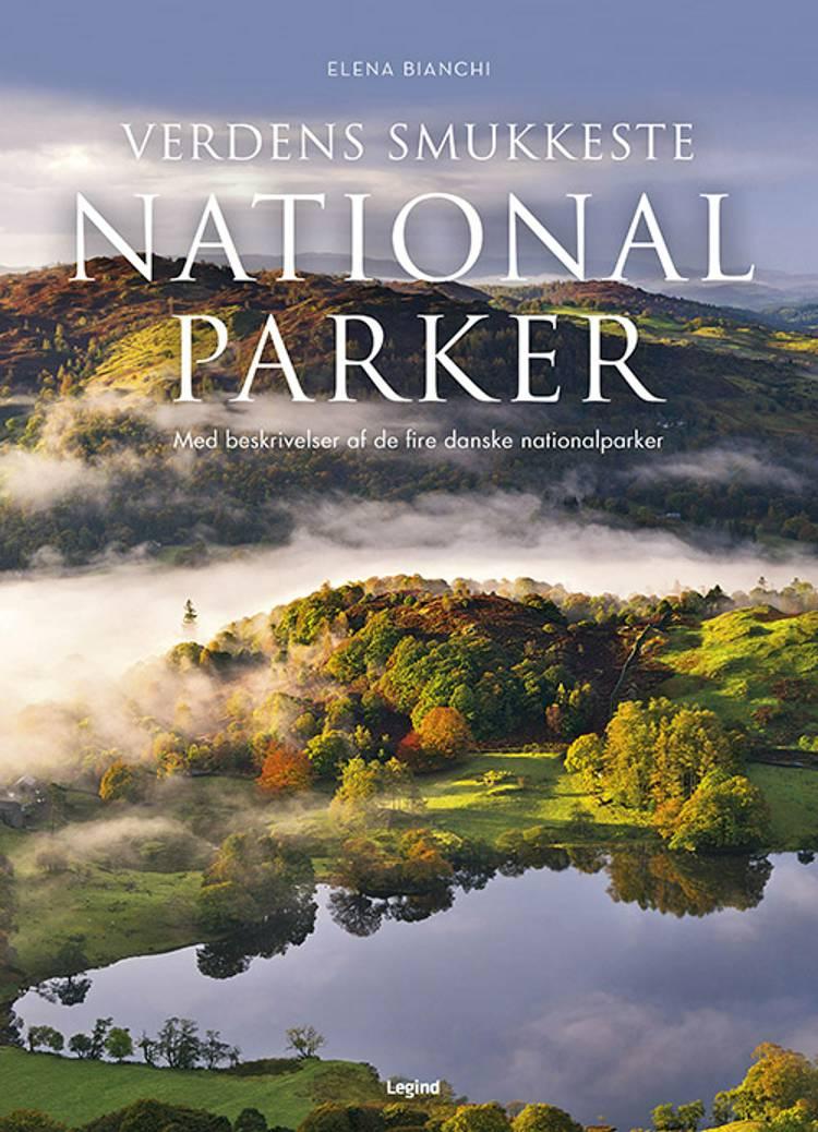 Verdens smukkeste nationalparker af Elena Bianchi