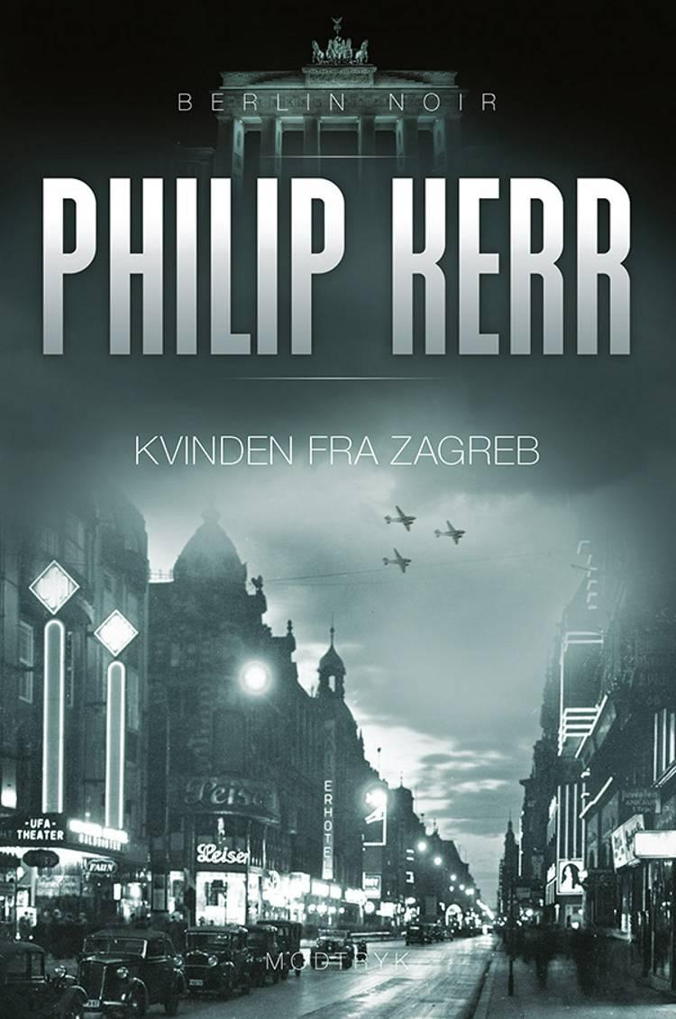 Kvinden fra Zagreb af Philip Kerr
